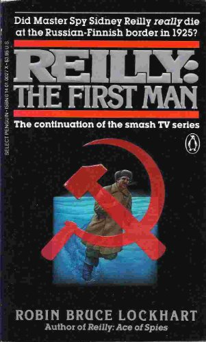 9780140100273: Reilly: The First Man