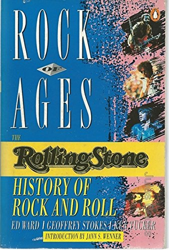 Rock of Ages. The Rolling Stone. History of Rock and Roll: War, Ed / Stokes, Geoffrey / Tucker, Ken