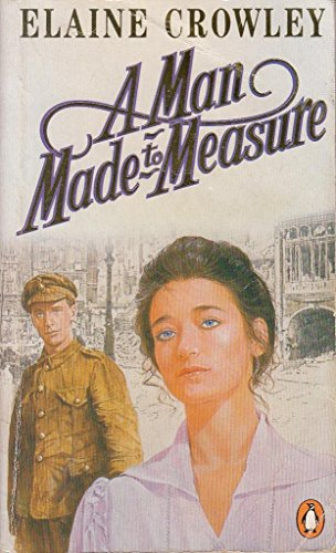 A Man Made To Measure (0140100601) by Elaine Crowley