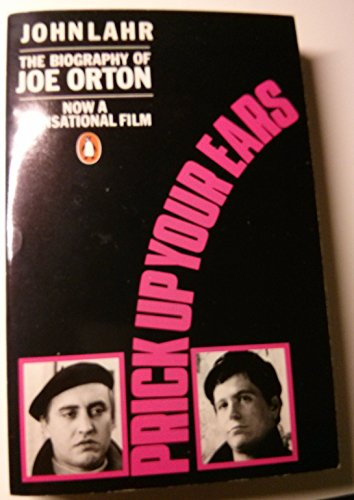 9780140100679: Prick Up Your Ears: The Biography of Joe Orton