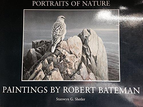 9780140100686: Portraits Of Nature: Paintings by Robert Bateman