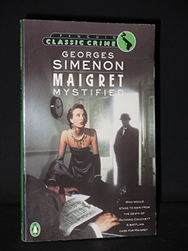 9780140100754: Maigret Mystified (Classic Crime)
