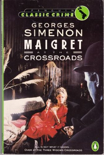 9780140100761: Maigret at the Crossroads (Classic Crime)