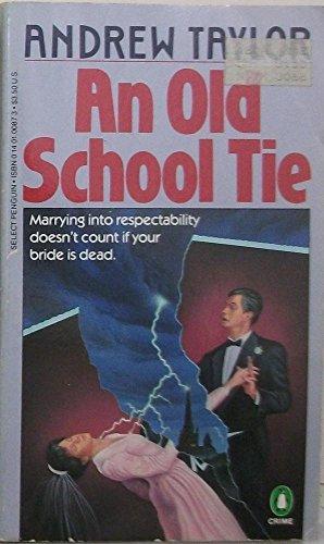 9780140100877: An Old School Tie: A Novel of Suspense (Penguin Crime Fiction)