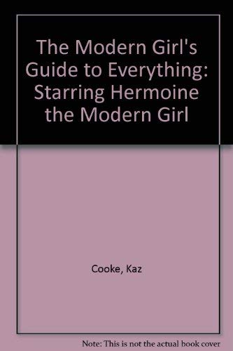 9780140101034: The Modern Girl's Guide to Everything