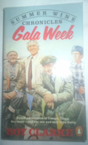 9780140101058: Summer Wine Chronicles - Gala Week