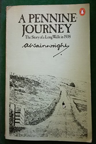 9780140101379: A Pennine Journey: The Story of a Long Walk in 1938
