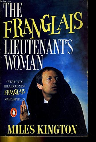 9780140101423: The Franglais Lieutenant's Woman and Other Literary Masterpieces