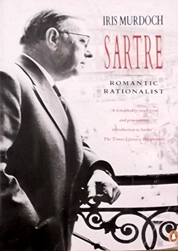 9780140101430: Sartre: Romantic Rationalist