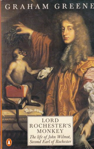 9780140101546: Lord Rochester's Monkey: Biography of John Wilmot, 2nd Earl of Rochester