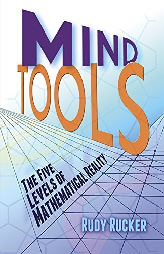 9780140101584: Mind Tools: Five Levels of Mathematical Reality
