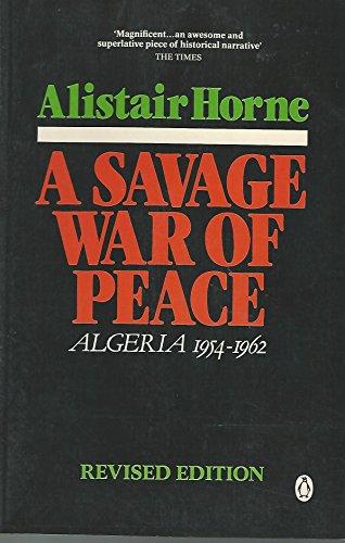 9780140101911: A Savage War of Peace: Algeria 1954-1962