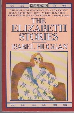 9780140101997: The Elizabeth Stories (King Penguin S.)