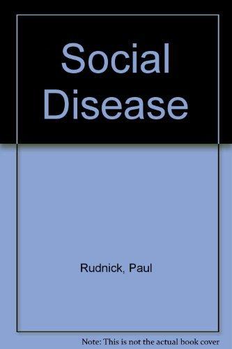9780140102246: Social Disease