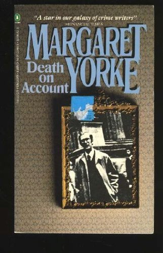 Death on Account (Penguin Crime Fiction): Yorke, Margaret