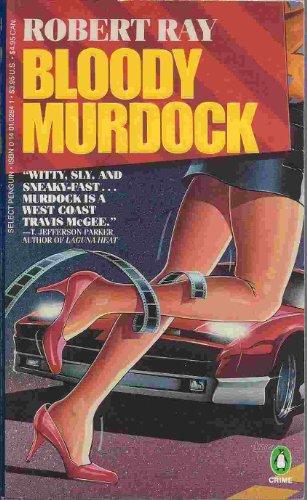 Bloody Murdock (Penguin Crime Fiction): Ray, Robert J.