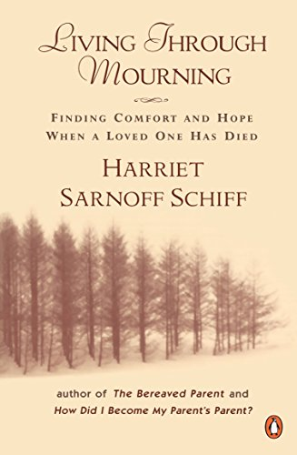 9780140103090: Living through Mourning: Finding Comfort and Hope When a Loved One Has Died
