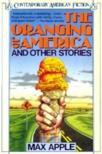 9780140103106: The Oranging of America and Other Stories