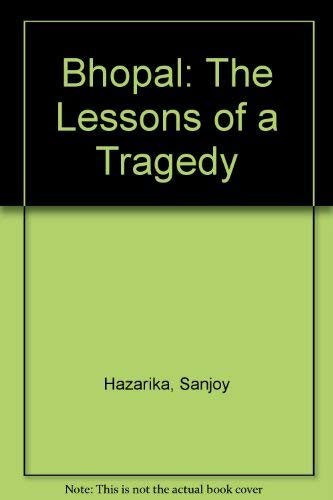 9780140103397: Bhopal: The Lessons of a Tragedy
