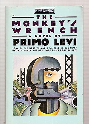 9780140103571: The Monkey's Wrench: A Novel (King Penguin)