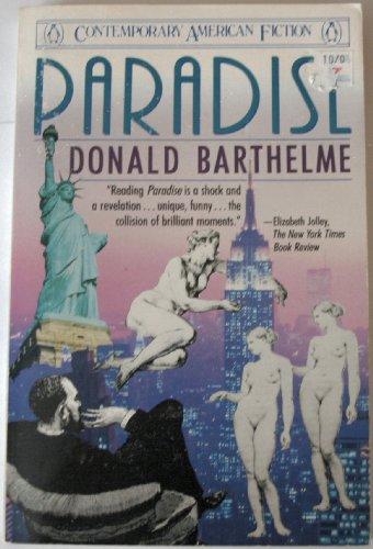 Paradise: Donald Barthelme