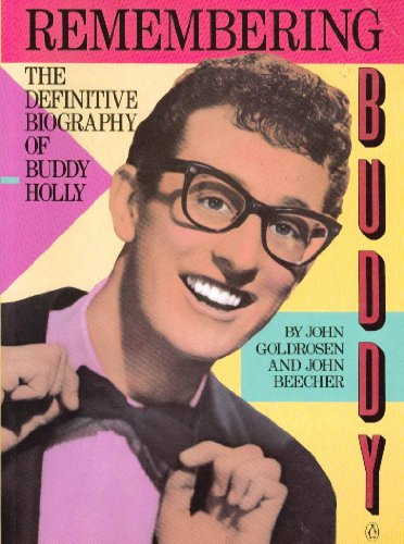 9780140103632: Remembering Buddy: The Definitive Biography of Buddy Holly