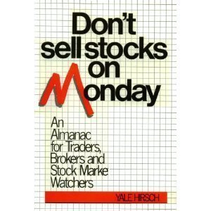 9780140103755: Don't Sell Stocks on Monday: An Almanac for Traders, Brokers and Stock Market Investors