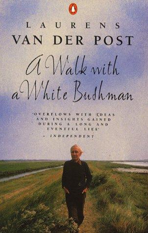 A Walk with a White Bushman: Conversations: Laurens Van der