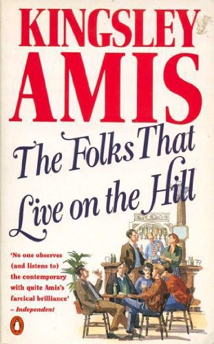 9780140104349: THE FOLKS THAT LIVE ON THE HILL