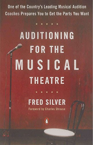 9780140104998: Auditioning for the Musical Theatre: One of the Coutnry's Leading Musical Audition Coaches Prepares You to Get the Parts You Want