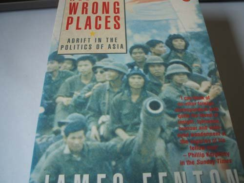 9780140105179: All the Wrong Places: Adrift in the Politics of Asia