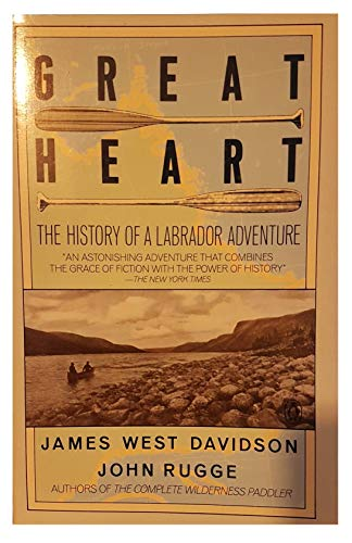 9780140105353: Great Heart: The History of a Labrador Adventure