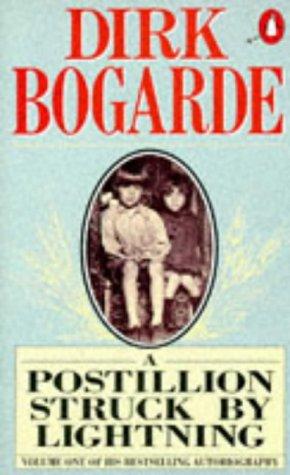 9780140105384: A Postillion Struck by Lightning (Dirk Bogarde's Autobiography)