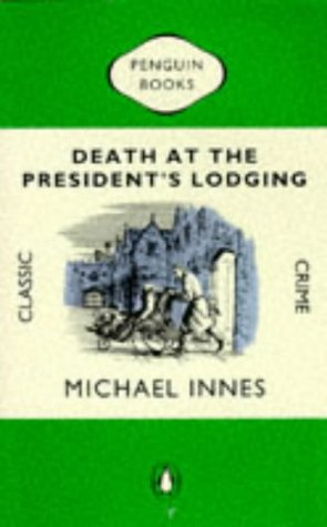 9780140105551: Death at the President's Lodging (Classic Crime)
