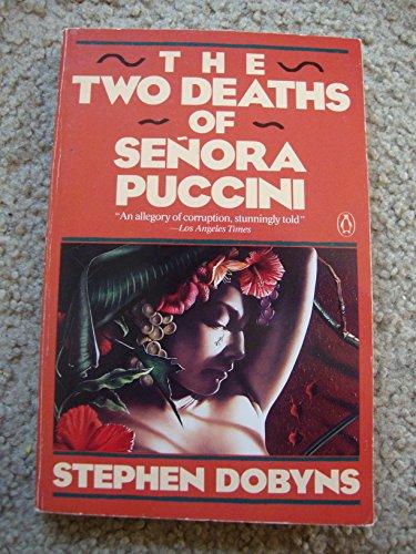The Two Deaths of Senora Puccini (Entwertungsstrich auf unterem Schnitt): Dobyns, Stephen