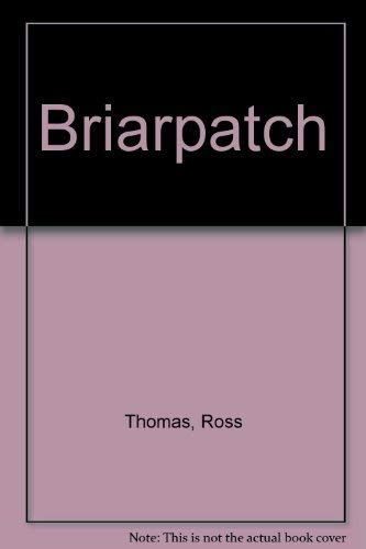 Briarpatch: Ross Thomas