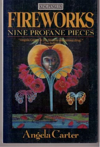9780140105889: Fireworks: Nine Profane Pieces (King Penguin)