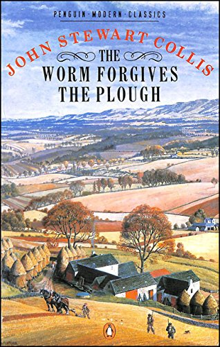 9780140106015: The Worm Forgives the Plough (Modern Classics)