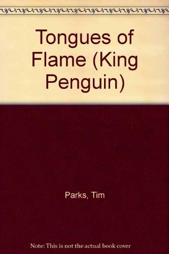 9780140106121: Tongues of Flame (King Penguin)