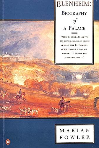 9780140106176: Blenheim: Biography of a Palace