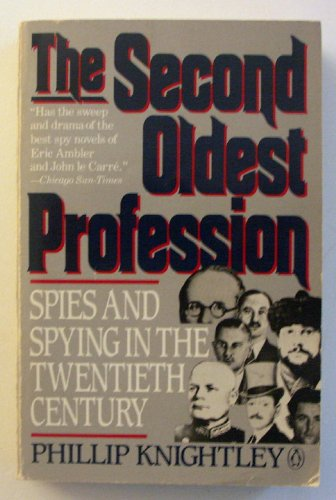 9780140106558: Second Oldest Profession: Spies and Spying in the Twentieth Century