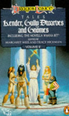 9780140106954: Kender, Gully Dwarves And Gnomes (DragonLance Tales Volume 2)