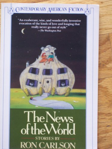 9780140107043: The News of the World (Contemporary American Fiction)