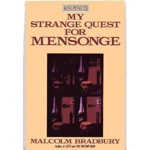My Strange Quest for Mensonge (King Penguin): Malcolm Bradbury