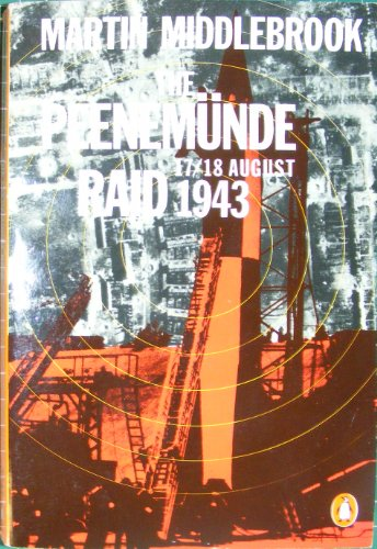9780140107364: The Peenemunde Raid: The Night of 17-18 August, 1943
