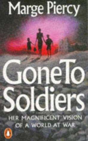 9780140107371: Gone to Soldiers: A Novel of the Second World War