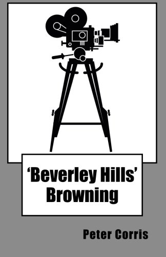 9780140107395: Beverly Hills Browning: From Tapes Among the Papers of Richard Browning