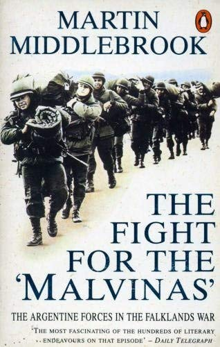 9780140107678: The Fight for the Malvinas: The Argentine Forces in the Falklands War