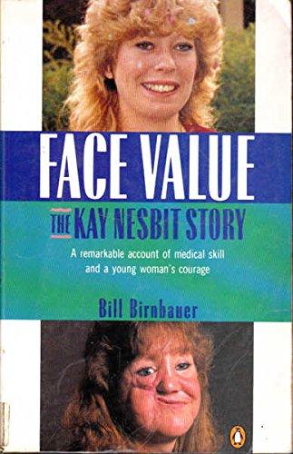 9780140107746: Face Value: The Kay Nesbit Story