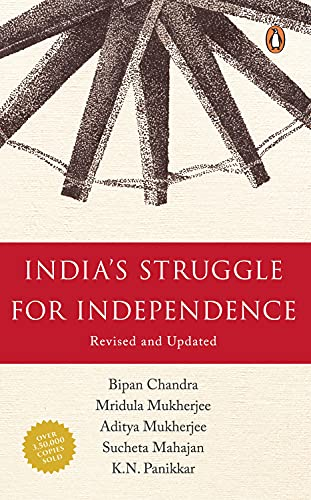 India's Struggle For Independence (1857-1947): Bipan Chandra